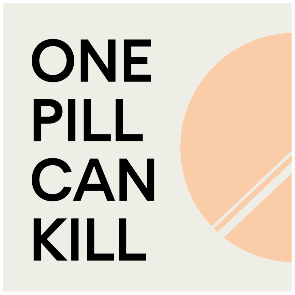 One Pill Can Kill - Mentor USA